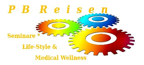 PB Reisen - Seminare * LifeStyle & Medical Wellness